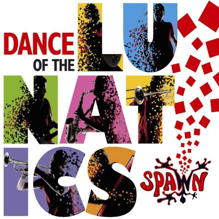 spawn - dance of the lunatics